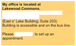 My office is located at 